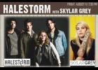 Halestorm with Skylar Grey, August 11
